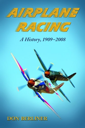 (Airplane Racing: A History, 1909-2008)