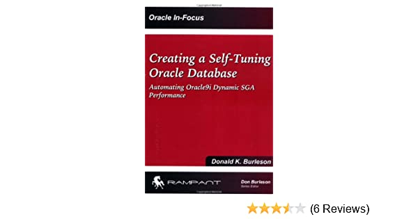 Creating a Self-Tuning Oracle Database: Automating Oracle9i