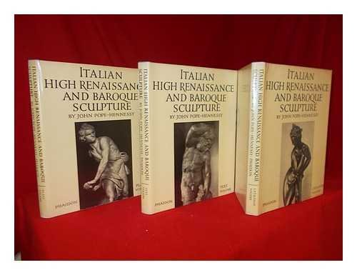 Italian Baroque Sculpture - Italian high renaissance and baroque sculpture (His An introduction to Italian sculpture)