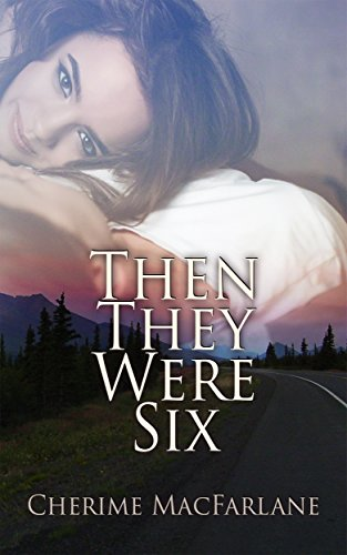 Then They Were Six