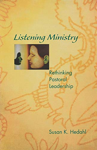 Listening Ministry (Rethinking Pastoral Leadership)