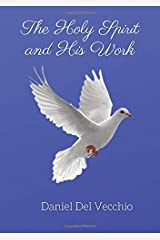 The Holy Spirit and His Work Paperback
