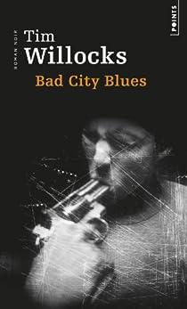 Bad City Blues par Willocks