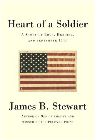 Heart of a Soldier First edition by Stewart, James B. (2002) Hardcover