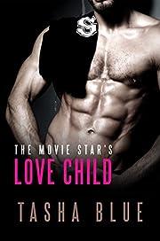 The Movie Star's Love Child: A BWWM Pregnancy Romance