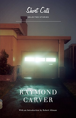 Short Cuts: Selected Stories [Raymond Carver] (Tapa Blanda)