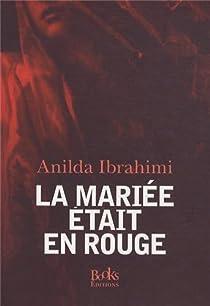 La mariée était en rouge par Ibrahimi