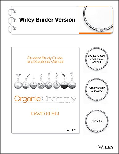 Student Study Guide and Solutions Manual to accompany Organic Chemistry, Binder Ready Version