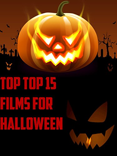 Review: Top 15 Films for Halloween (Top Halloween Films)