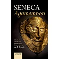 Seneca: Agamemnon Edited with Introduction, Translation, and Commentary