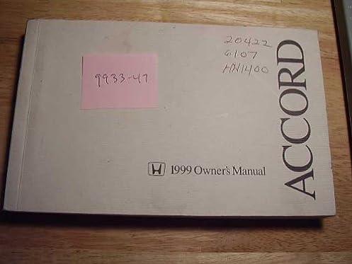 1999 honda accord owners manual honda amazon com books rh amazon com 1999 honda accord service manual 1999 honda accord owners manual pdf
