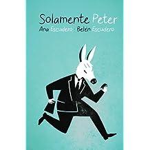 Solamente Peter (Spanish Edition)
