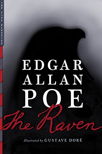 The Raven (Illustrated) (Top Five Classics Book 14) -