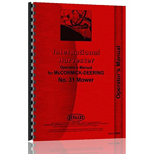 New International Harvester 31 Sickle Bar Tractor Mower Operator Manual