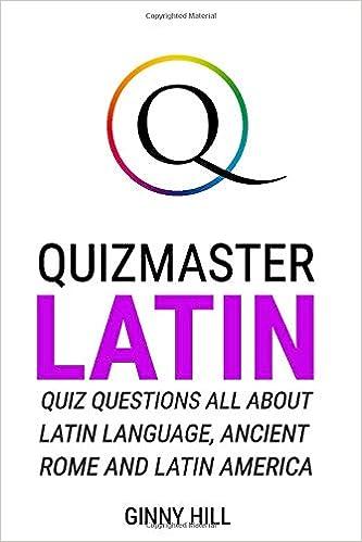 Quizmaster Latin: Quiz Questions All About Latin Language ... on central america map quiz, canada quiz, latin american culture trivia, asia quiz, map skills quiz, map of north america quiz, lesser antilles quiz, spanish countries quiz, general knowledge quiz, south america map quiz, india quiz, venezuela quiz, western hemisphere quiz, south america countries quiz, europe quiz,