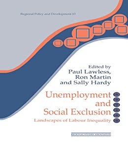 new labor and social exclusion This major new book provides, for the first time, a detailed evaluation of policies  on poverty and social exclusion since 1997, and their effects.