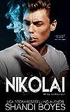 Nikolai: Mine to Protect (Russian Mob Chronicles Book 4)