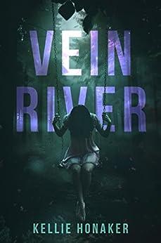 Vein River by [Honaker, Kellie]