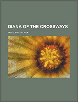 Book Diana of the Crossways Volume 3