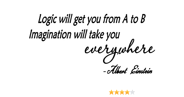 Lovedecals Logic Will Get You From A To B Imagination Will Take You Everywhere Albert Einstein Fames And Inspiration Quote Vinyl Wall Art Home Decal And Sticker Amazon Ca Home Kitchen