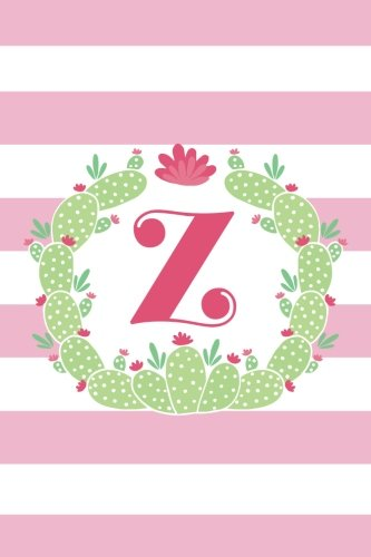 Read Online Z (6x9 Journal): Lined Writing Notebook with Monogram, 120 Pages – Pink Stripes with Green Boho Cactus Frame pdf
