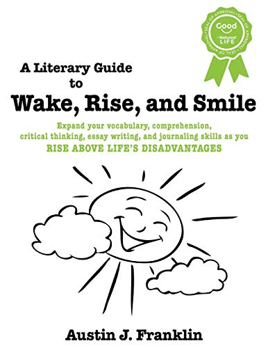 A Literary Guide to Wake, Rise, and Smile