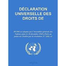 Déclaration universelle des droits de l'homme (French Edition)