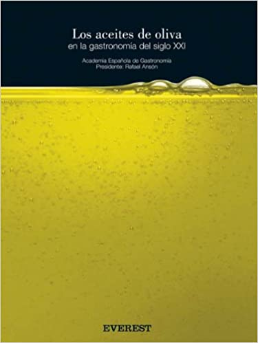 Los aceites de oliva en la gastronomía del siglo XXI Cocina ...