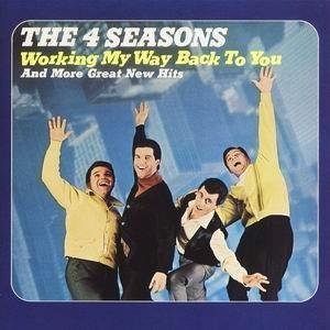 The Four Seasons - Working My Way Back To You And More Great New Hits [vinyl] - Zortam Music