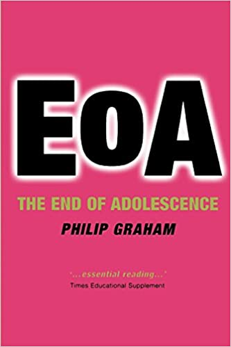 EOA: The End of Adolescence Oxford Medical Publications ...