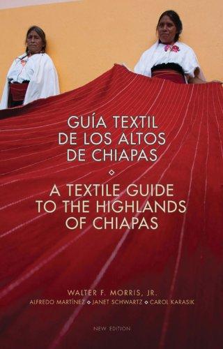 [A Textile Guide to the Highlands of Chiapas: Guía Textil de los Altos de Chiapas] (Costume Design Carol)