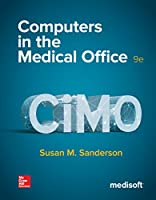 Computers in the Medical Office, 9th Edition Front Cover