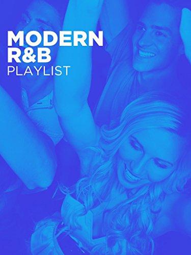 Modern R&B (And B Music R)