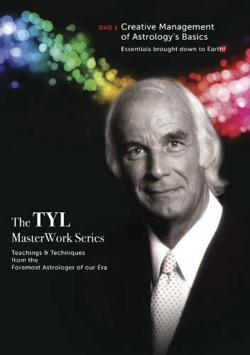 Noel Tyl's Creative Management of Astrology's Basics DVD1: Essentials Brought Down to Earth (Noel Tyl's DVD Series)