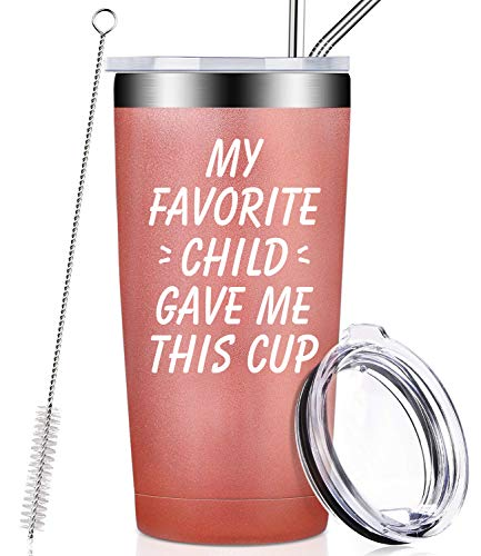 My Favorite Child Gave Me This Cup, Best Mom Birthday Gifts from Daughter, Son, Kids - Mother's Day, Father's Day, Christmas Present Idea for Dad, Parents, Grandma, Women, Tumbler with Lid and Straw