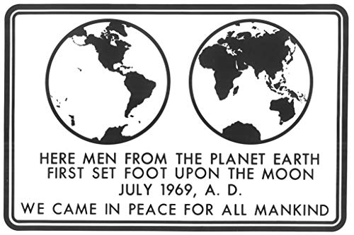 NASA Apollo 11 Moon Landing We Came in Peace Plaque Poster 12x18 Inch