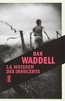 La moisson des innocents par Waddell