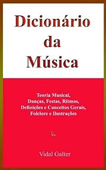 Dicionário da Música por [Galter, Vidal]