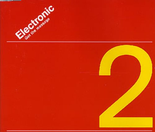 Electronic - Get The Message [single-Cd] - Zortam Music