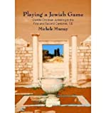 img - for Playing a Jewish Game : Gentile Christian Judaizing in the First and Second Centuries CE(Hardback) - 2004 Edition book / textbook / text book
