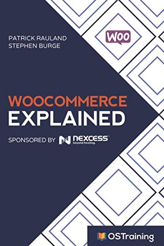 Book cover from WooCommerce Explained: Your Step-by-Step Guide to WooCommerce by Patrick Rauland