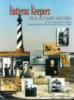 Hatteras Keepers: Oral and Family Histories