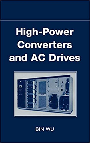 High-Power Converters and AC Drives: Bin Wu: 9780471731719