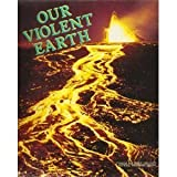 Our Violent Earth, Nancy Watson, 0870443836