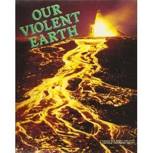 Our Violent Earth (Books for World Explorers)