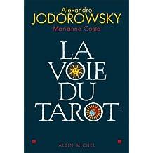 La Voie du tarot (French Edition)