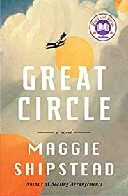 Great Circle: A novel