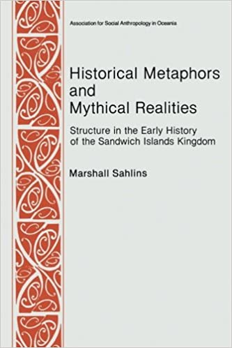 historical-metaphors-and-mythical-realities-structure-in-the-early-history-of-the-sandwich-islands-kingdom-asao-special-publications-no-1