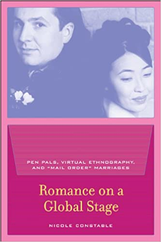 Romance on a Global Stage: Pen Pals, Virtual Ethnography, and
