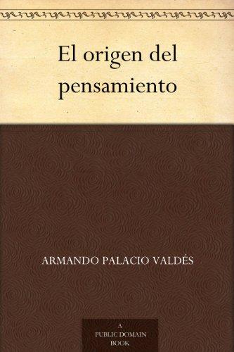 El origen del pensamiento (Spanish Edition)